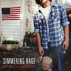 Roger Alan Wade – Simmering Rage (2019) Mp3