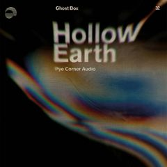 Pye Corner Audio – Hollow Earth (2019) Mp3