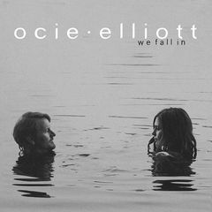 Ocie Elliott – We Fall In (2019) Mp3