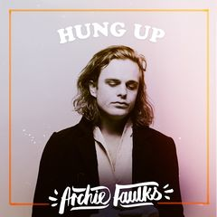 Archie Faulks – Hung Up (2019) Mp3