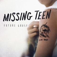 Missing Teen – Future Ghost (2019) Mp3
