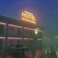 Cap Kendricks – Hotel Melancholia (2019) Mp3