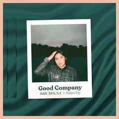 Kalyn Fay – Good Company (2019) Mp3