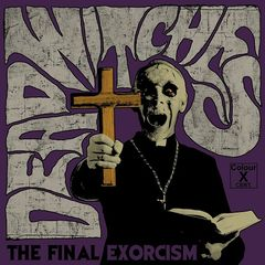 Dead Witches – The Final Exorcism (2019) Mp3