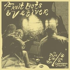 Fruit Bats & Vetiver – In Real Life Live At Spacebomb Studios (2019) Mp3