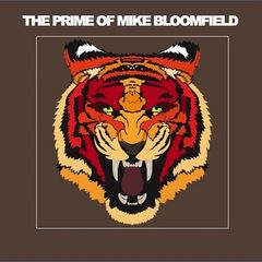 Mike Bloomfield – The Prime Of Mike Bloomfield (2019) Mp3