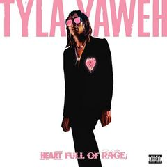 Tyla Yaweh – Heart Full Of Rage (2019) Mp3