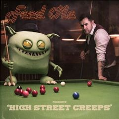 Feed Me – High Street Creeps (2019) Mp3
