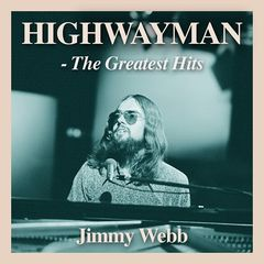 Jimmy Webb – Highwayman The Greatest Hits (2019) Mp3