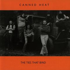 Canned Heat – The Ties That Bind (2019) Mp3