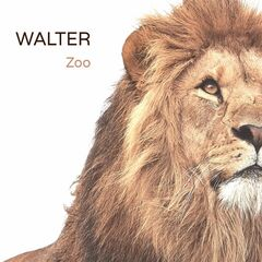 Walter – Zoo (2019) Mp3