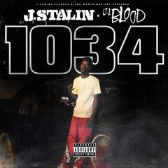 J. Stalin & Lil Blood – 1034 (2019) Mp3