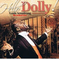 Louis Armstrong – Hello Dolly Live (2019) Mp3