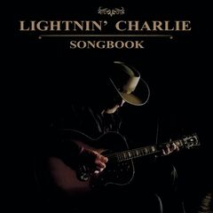 Lightnin' Charlie – Songbook (2019) Mp3