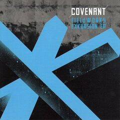 Covenant – Fieldworks Exkursion (2019) Mp3