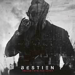 Bestien – Tracks From The Crypt (2019) Mp3