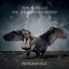 Tom Morello – The Atlas Underground (instrumentals) (2019) Mp3
