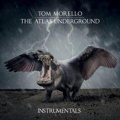 Tom Morello – The Atlas Underground (instrumentals) (2019) Mp3