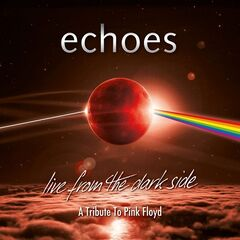 Echoes – Live From The Dark Side (2019) Mp3