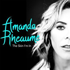 Amanda Rheaume – The Skin I'm In (2019) Mp3