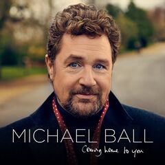 Michael Ball – Coming Home To You (2019) Mp3