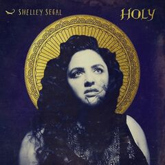 Shelley Segal – Holy (2019) Mp3