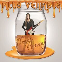 Ally Venable – Texas Honey (2019) Mp3