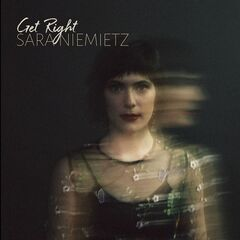 Sara Niemietz – Get Right (2019) Mp3