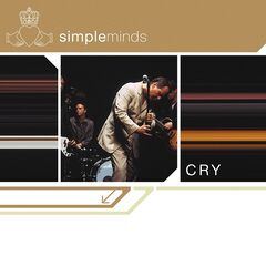 Simple Minds – Cry (deluxe Edition) (2019) Mp3