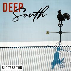 Buddy Brown – Deep South (2019) Mp3