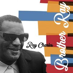 Ray Charles – Brother Ray (2019) Mp3