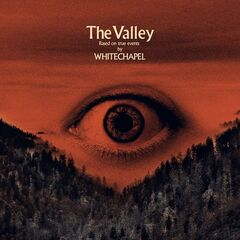 Whitechapel – The Valley (2019) Mp3
