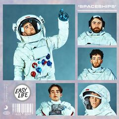 Easy Life – Spaceships Mixtape (2019) Mp3