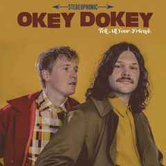 Okey Dokey – Tell All Your Friend (2019) Mp3