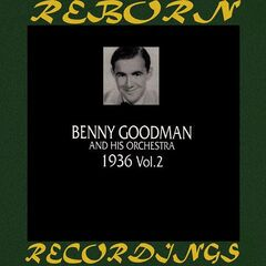 Benny Goodman – 1936, Vol. 2 Remastered (2019) Mp3