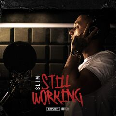 Slim – Still Working (2019) Mp3