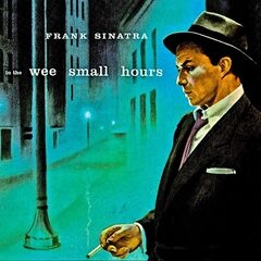 Frank Sinatra – In The Wee Small Hours Remastered (2019) Mp3