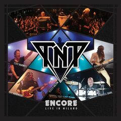 Tnt – Encore Live In Milano (2019) Mp3