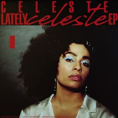Celeste – Lately (2019) Mp3