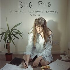 Biig Piig – A World Without Snooze, Vol. 2 (2019) Mp3
