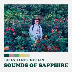 Lucas James Mccain – Sounds Of Sapphire (2019) Mp3