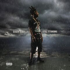 Baby Soulja – Still Standing (2019) Mp3