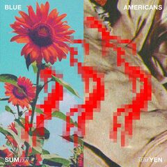 Blue Americans – Sum Yen (2019) Mp3