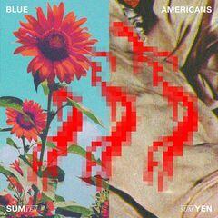Blue Americans – Sum Yen (2019) Mp3