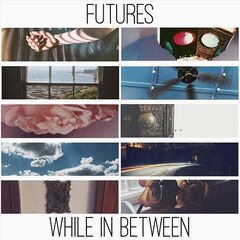 Futures – While In Between (2019) Mp3