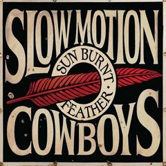 Slow Motion Cowboys – Sun Burnt Feather (2019) Mp3