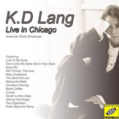 K. D. Lang – K. D.  Lang Live In Chicago Live (2019) Mp3