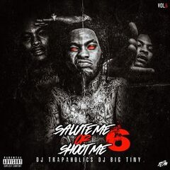 Waka Flocka Flame – Salute Me Or Shoot Me 6 (2019) Mp3