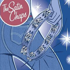 The Satin Chaps – Tight Jeans & Tambourines (2019) Mp3