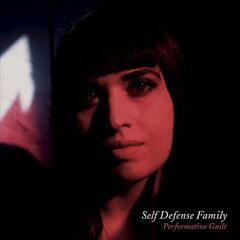 Self Defense Family – Performative Guilt (2019) Mp3